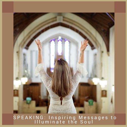 SPEAKING: Inspiring Messages to Illuminate the Soul