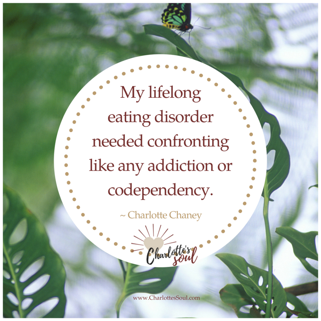 My lifelong eating disorder needed confronting like any addiction or codependency.