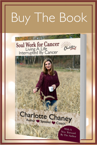 Buy Soul Work for Cancer by Charlotte Chaney